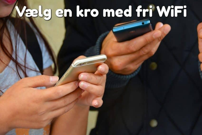 Vælg en kro med fri WiFi