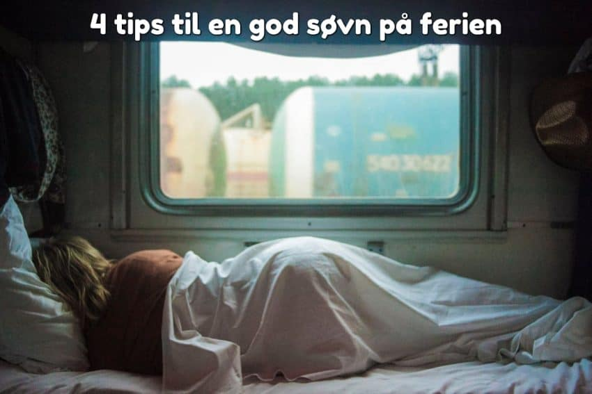 4 tips til en god søvn på ferien