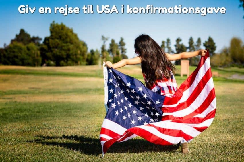 Giv en rejse til USA i konfirmationsgave